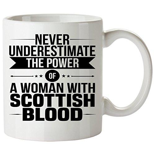 Never Underestimate SCOTTISH Coffee Mug 11 Oz - Good Gifts for Girls - Unique Coffee Cup - Decor Decal Souvenirs Memorabilia