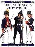 United States Army, 1783-1811, James L. Kochan, 1841760870