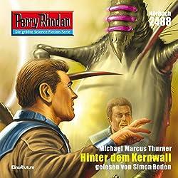 Hinter dem Kernwall (Perry Rhodan 2488)