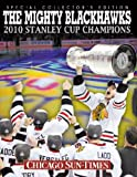 The Mighty Blackhawks: 2010 St
