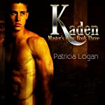 Kaden: Master's Boys, Book 3 | Patricia Logan