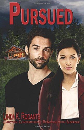 pursued-christian-contemporary-romance-with-suspense-the-dangerous-series-volume-6