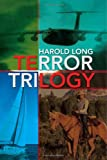 Terror Trilogy, Harold Long, 1425784569