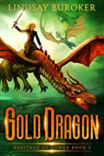 Gold Dragon (Heritage of Power Book 5)