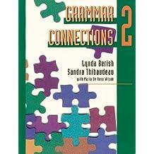 Grammar Connections 2 by Lynda Berish (1995-07-30)