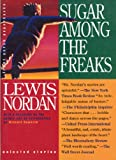 img - for Sugar Among the Freaks (Front Porch Paperbacks) book / textbook / text book