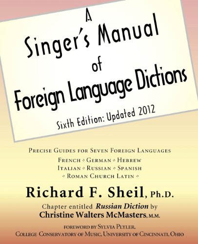 A Singer's Manual of Foreign Language Dictions: Sixth Edition, Updated 2012 by Brand: YBK Publishers, Inc.