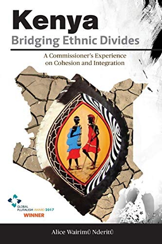 Kenya, Bridging Ethnic Divides: A Commissioner's Experience on Cohesion and Integration