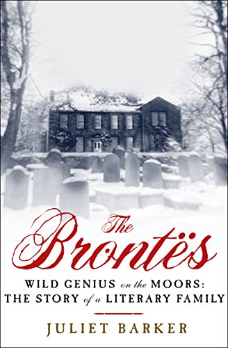 The Brontës: Wild Genius on the Moors: The Story of a Literary Family cover
