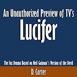An Unauthorized Preview of TV's Lucifer
