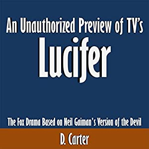 An Unauthorized Preview of TV's Lucifer Audiobook