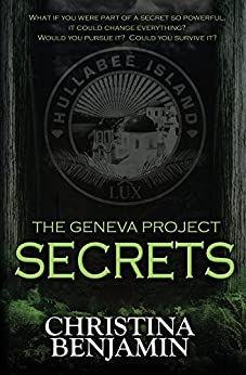 The Geneva Project - Secrets by [Benjamin, Christina]