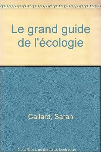 Livres gratuits Le grand guide de l'écologie epub pdf