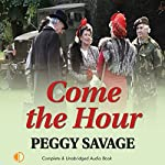 Come the Hour | Peggy Savage