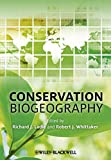Conservation Biogeography 1st Edition