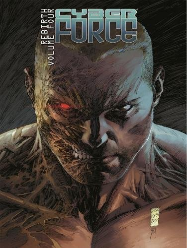 Cyber Force: Rebirth Volume 4