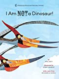 img - for I Am NOT a Dinosaur! book / textbook / text book