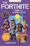 img - for The Fortnite Guide to Staying Alive: Tips and Tricks for Every Kind of Player book / textbook / text book