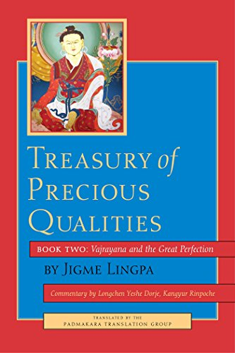 (Treasury of Precious Qualities: Book Two: Vajrayana and the Great Perfection (Treasury of Precious Qualities (Book 2)))