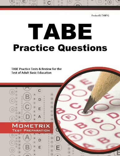 TABE Practice Questions: TABE Practice Tests & Exam Review for the Test of Adult Basic Education by TABE Exam Secrets Test Prep Team (2013-02-14) Paperback