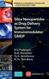 Silica Nanoparticles as Drug Delivery System for Immunomodulator GMDP