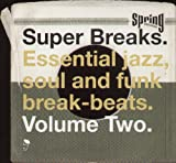 Super Breaks, Vol. 2: Essential Jazz, Soul and Funk Breakbeats [Vinyl]