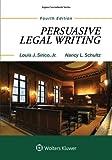 Persuasive Legal Writing (Aspen Coursebook)