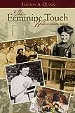 The Feminine Touch, Thomas A. Quinn, 1935503138