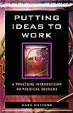 Putting Ideas to Work, Mark Mattern, 0742548899