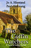 The Coffin Watchers (A Taylor & Graham Mystery Book 6)