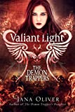 Valiant Light (Demon Trappers Book 6) Kindle Edition by Jana Oliver (Author)