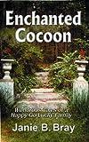 Enchanted Cocoon