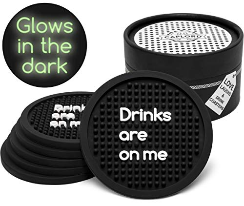 Coasters for Drinks, Glow in the Dark, Patio Outdoor Silicone Absorbent Drink Coaster |Set of 6| Moisture Absorbing, Funny Quotes, Unique Hostess Gifts for Women Kitchen Couple, Men (Drinks are on me) (Sets Coaster Unique Drink)