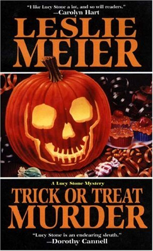 Trick or Treat Murder (Lucy Stone Mysteries, No. 3) (Halloween Colorado 2016)