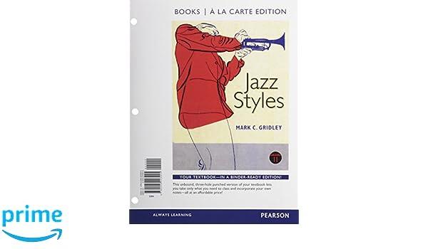 Jazz styles books a la carte plus mymusiclab with etext access jazz styles books a la carte plus mymusiclab with etext access card package 11th edition mark c gridley 9780205254743 amazon books fandeluxe Images