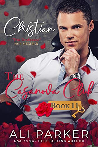 Christian (The Casanova Club Book 11) by [Parker, Ali]