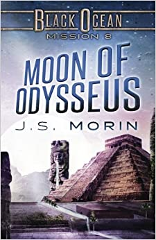 Moon of Odysseus: Mission 8: Volume 8 (Black Ocean)
