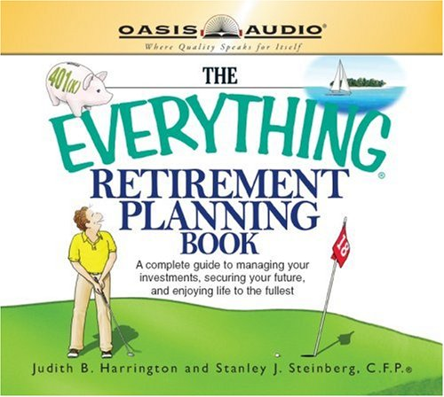 The Everything Retirement Planning Book (Everything Books) by Oasis Audio