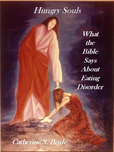 Hungry Souls: What the Bible Says About Eating Disorder by Brand: New Look Press