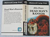 Dead Man's Ransom, Ellis Peters, 0708914071