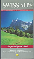 Swiss Alps (AA European Regional Guides)