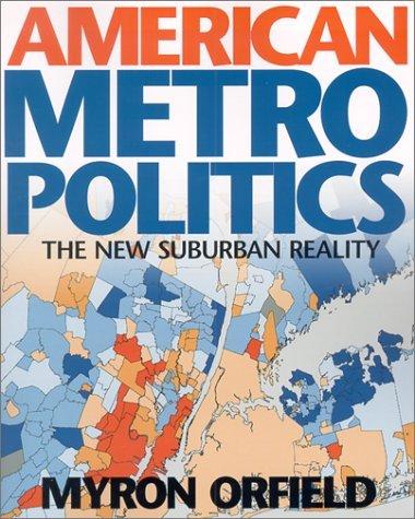 By Myron Orfield - American Metropolitics: The New Suburban Reality (2/25/02) pdf epub