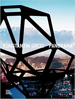 Konstantin Grcic: Panorama by Paola Antonelli (2014-09-30)