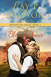 Ella's Embrace (Oregon Sky Series Book 3)