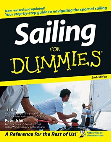 Sailing For Dummies® - Boating and Sailing