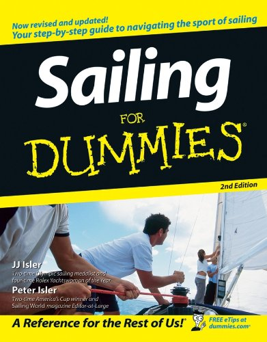 Sailing For Dummies® (Best Sailboat To Learn On)
