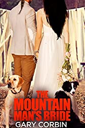 The Mountain Man's Bride (The Mountain Man Mysteries Book 2)