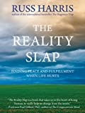 The Reality Slap: Finding Peace and Fulfillment
