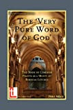 The Very Pure Word of God, Peter Adam, 1906327092
