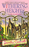 Withering Heights: An Ellie Haskell Mystery (Ellie Haskell mysteries Book 11)
